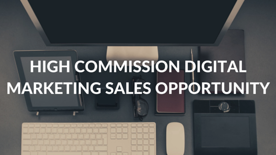 High Commission Freelance Digital Marketing Sales Job