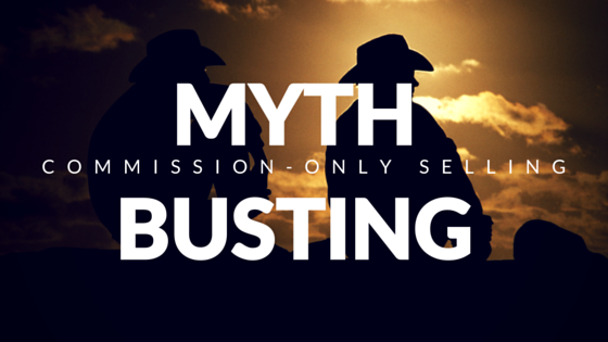 Myth busting commission only selling